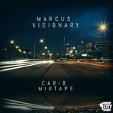 Carib Mixtape - Marcus Visionary - Inner City Dubs