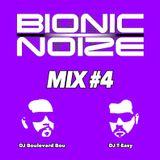 Bionic Noize Mix#4