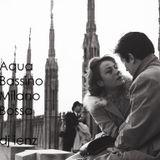 Aqua Bassino Milano Bossa (dj ienz)