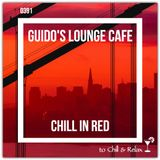 Guido's Lounge Cafe Broadcast 0391 Chill In Red (20190830)