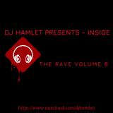 DJ Hamlet Presents - Inside The Rave Volume 6