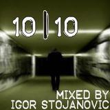 10-10 - mixed by Igor Stojanovic