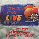 Scumbag Radio Live - 28 March 2020 - Part 1