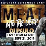 DJ PAULO LIVE @ MEAT (Peaktime-Bigroom-Circuit) Sept 21, 2019