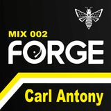 Forge MCR - Mix 002: Carl Antony