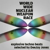 World Wide Nuclear Weapon Race