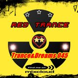 Red Trance - Trance&Dreams 045