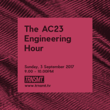 The AC23 Engineering Hour - 03.09.17 - TRNSMT Podcast 005