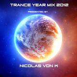 Nicolas Von K Trance Year mix 2012