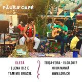 Pausa Café - EleTa com Elena Diz e Tamima Brasil