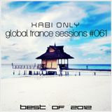 Xabi Only - Global Trance Sessions #061 [best of 2012] [26-12-2012]