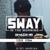 Sway In The Morning DJ Set