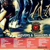 Movers and Shakers II