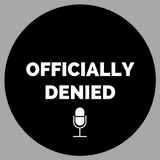 Officially Denied #6