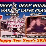 WARM UP CAFFé PRAG GERMANY by DEEP & DEEP NEW TRACK's December 2019