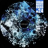 Urban Waves Radio 24 - oddlogic
