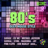 80's - The New Deep House Style  - Mixed by M.Cirillo