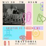 Aberton + Paolino WS - Trattoria del Lago - Part.01 - Different Sound