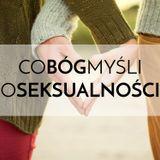 Co Bóg Myśli o Seksualności - Jacek Pulikowski - cz. 1