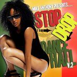 Stop Drop & DanceHall V.2