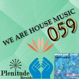 We Are House Music 059