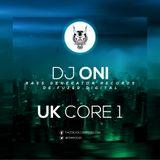 DJ ONI - UK Core 1