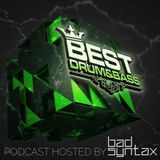 Best Drum & Bass Podcast #228 Hosted By Bad Syntax 4/26/2019: Bus Bee Guest Mix