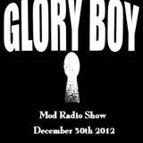 Glory Boy Mod Radio December 30th 2012 Part 1
