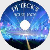 DJ TECK'S HOUSE PARTY