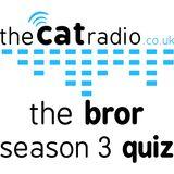 The BROR Season 3 Quiz