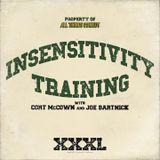Insensitivity Training #155