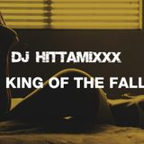 DJ HittaMixxx: King Of The Fall