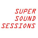 Deep House   Tech House   Vocal House   Super Sound Sessions #5