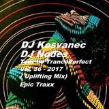 DJ Kosvanec & DJ Nodes - Tour de TrancePerfect vol.36-2017 (Uplifting Mix)