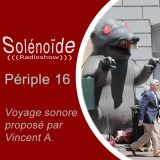 Solénoïde - Périple 16 > Cannibale, Cheveu/Group Doueh, La Terre Tremble, Shannon Wright, Felt,...