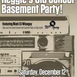 DJ Wiseguy - Reggie's Get Funk'd Up Basement Old School Jam
