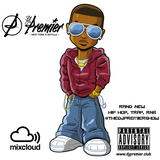 @DJPremiersvq #TheDJPremierShow (a collection of current HipHop and Trap Tracks)