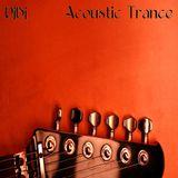 Acoustic Trance