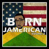 BORN JAMERICAN VOL 2