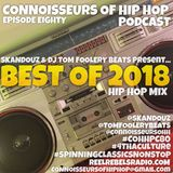 Connoisseurs Of Hip Hop Podcast Ep80 Best Of 2018