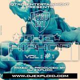 THE HIPHOP Mix #1 [MAN'S NOT HOT] - DJ Exploid ( www.djexploid.com '_' +254712026479 )