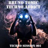 Bruno Tomic-Techno Addict (Techno Session 001)