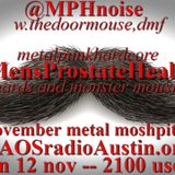 Movember Prostate Health 17 KAOS radio Austin Mosh Pit Hell Metal Punk Hardcore w doormouse dmf
