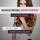 Dance Music Northwest Presents: Elevation Radio Episode 006 - 2014 (Guest Mix By HELENA)