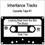 Inheritance Tracks - The Blues - Part 2