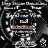 Deep Techno Connection Session 012 (with Karel van Vliet and Mindflash)