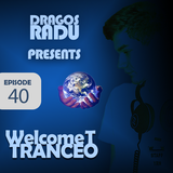 Welcome to TRANCE Episode 40