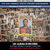 """STAGIONE 07. PUNTATA 05: """"Un album di ricordi"""" con lo scrittore Michele D'Amore e Jeda, ex-Serie A"""