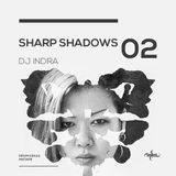 Dj Indra - Sharp Shadows 02