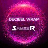 DJ Sameer - Decibel Wrap Wave 7